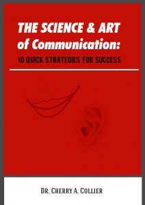 The Science and Art of Communication: 10 Quick Strategies for Success