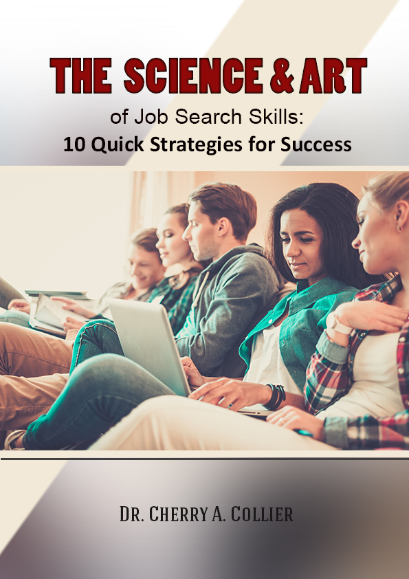 The Science and Art of Job Search Skills: 10 Quick Strategies for Success