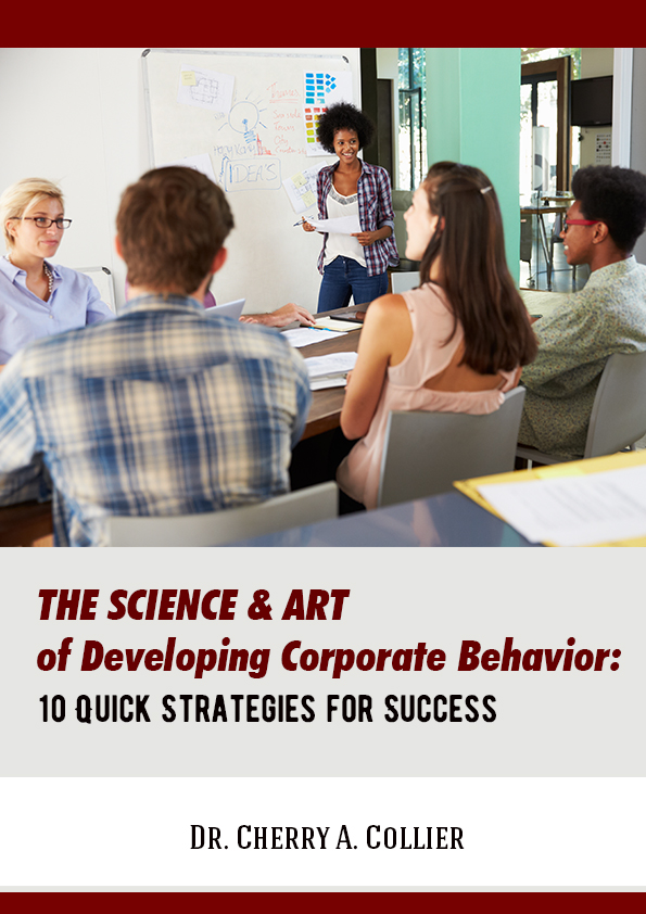 The Science and Art of Developing Corporate Behavior: 10 Strategies for Success