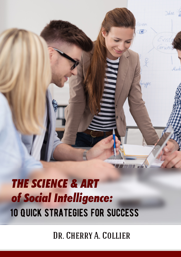 The Science and Art of Social Intelligence: 10 Quick Strategies for Success