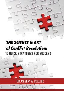 The Science and Art of Conflict Resolution: 10 Quick Strategies for Success