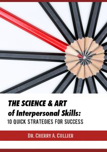 The Science and Art of Interpersonal Skills: 10 Quick Strategies for Success