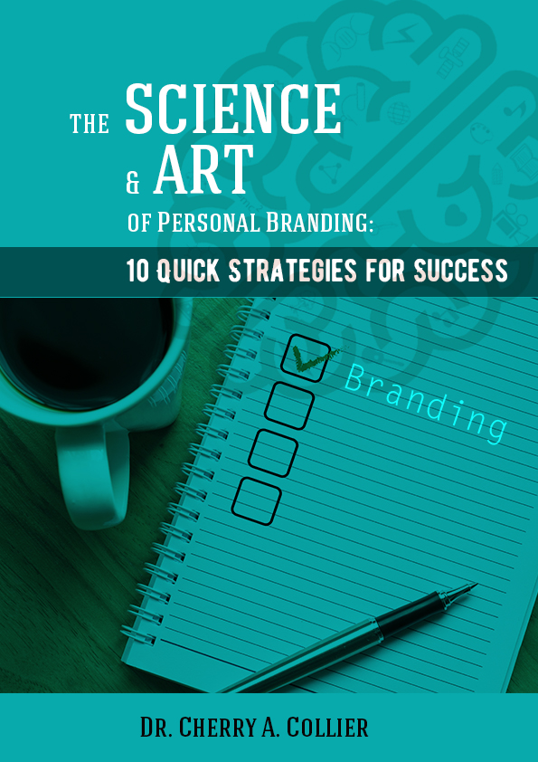 The Science and Art of Personal Branding: 10 Quick Strategies for Success