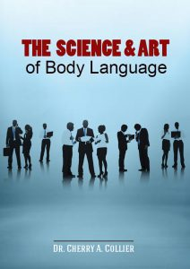 The Science and Art of Body Language (The Science and Art Series)